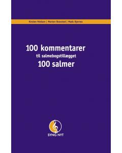 100 kommentarer - til salmebogstillægget 100 salmer