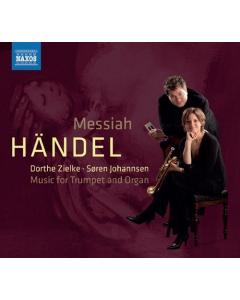Händel: Messiah - Music for Trumpet and Organ (Dorthe Zielke, Søren Johannsen) (CD)
