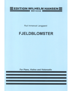Langgaard, Rued: Fjeldblomster (Piano Trio)