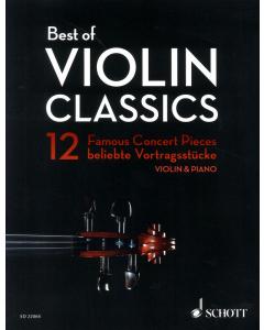Best of Violin Classics -12 Famous Concert Pieces (Violin, Piano)
