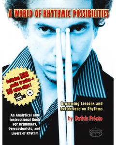 A World of Rhythmic Possibilities by Dafnis Prieto