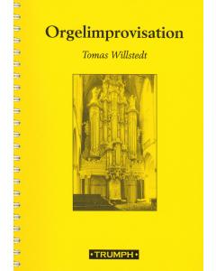 Orgelimprovisation (Tomas Willstedt)