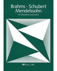 Brahms - Mendelssohn - Schubert (SATB)