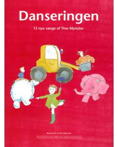 Danseringen - 13 nye sange af Tine Mynster (Sangbog med noder)