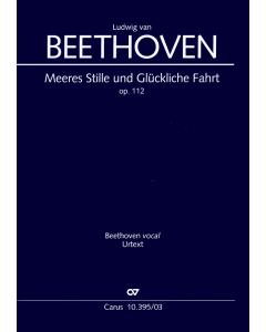 Beethoven: Meeres Stille und Glückliche Fahrt, op. 112 (Vocal Score)
