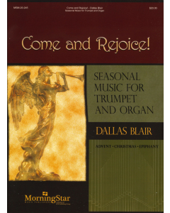 Come and Rejoice! - Seasonal Music for Trumpet and Organ