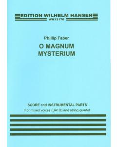 Faber, Phillip: O Magnum Mysterium (SATB, String Quartet) SCORE