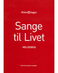 Sange til Livet - MELODIBOG (Paperback)