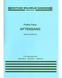 Faber, Phillip: Aftensang (Lige stemmer (Børnekor, Juniorkor og Pigekor))