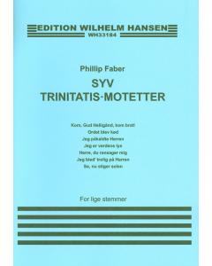 Faber, Phillip: Syv Trinitatis-motetter (Lige stemmer a cappella)