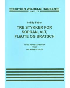 Faber, Philip: Tre stykker for sopran, alt, fløjte og bratsch (Partitur)
