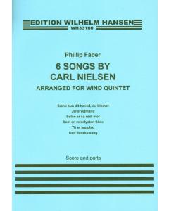 6 Songs by Carl Nielsen - arr. Phillip Faber (Wind Quintet) SCORE