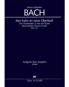 Bach, J.S.: Mer hahn en neue Oberkeet - Bauernkantate, BWV 212 (Vocal Score)