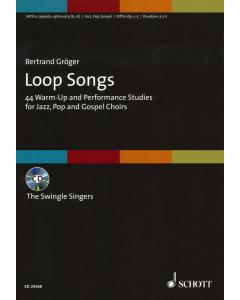 Loop Songs for Mixed Choir (Bertrand Gröger) (incl. CD)