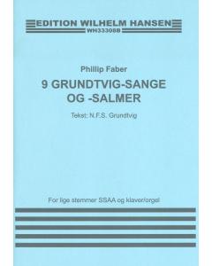 Faber, Phillip: 9 Grundtvig-sange og -salmer (SSAA, klaver/orgel)