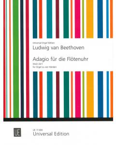 Beethoven: Adagio für die Flötenuhr (Orgel zu vier Händen)