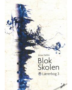 Blok Skolen - Lærerbog 3 (af Jonas Dahlin)
