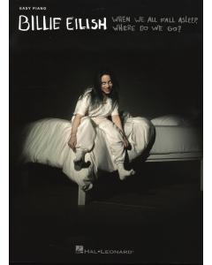Billie Eilish: When We All Fall Asleep, Where Do We Go? (Easy Piano)