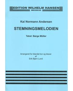 Andersen, Kai Normann: Stemningsmelodien (SATB)