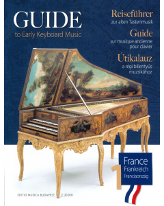 Guide to Early Keyboard Music (Vol. 1: France)