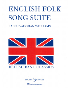 Vaughan Williams, Ralph: English Folk Song Suite - for Wind Band (Score and Parts)