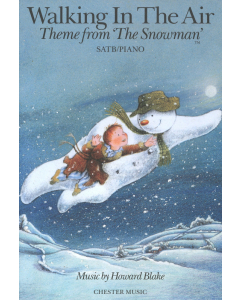 Blake, Howard: Walking in the Air - Theme from The Snowman (SATB, Piano)