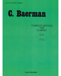 Baermann, Carl: Complete Method for Clarinet, op. 63