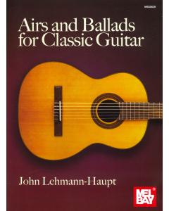 Airs and Ballads for Classic Guitar (John Lehmann-Haupt)