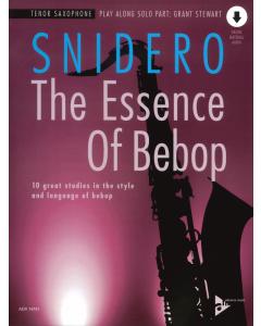 Jim Snidero: The Essence of Bebop - TENOR SAXOPHONE (incl. Online Audio)