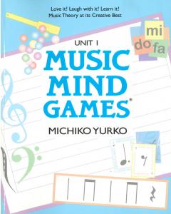 Music Mind Games - Unit 1 Book (Michiko Yurko)