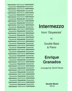 """Intermezzo from """"Goyescas"""" (Double Bass, Piano)"""