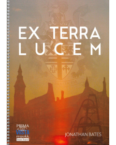 Bates, Jonathan: Ex Terra Lucem for Brass Band (Score and Parts)