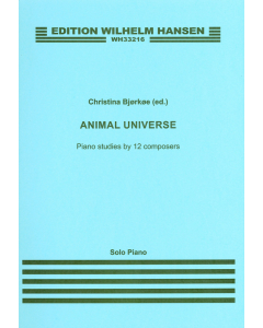 Animal Universe - Piano studies by 12 composers (ed. Christina Bjørkøe)