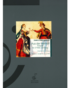Doppler, Carl & Franz: Aus der Heimat - Festspiel, op. 39a  (2 Flutes and Piano)