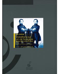Doppler, Carl: Variations sur un air hongrois (Flute (or Violin) and Piano)
