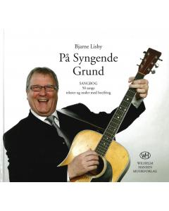 Bjarne Lisby: På Syngende Grund (Sangbog)