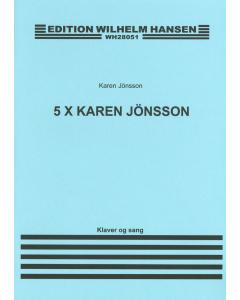 5 x Karen Jönsson (Sang og klaver)