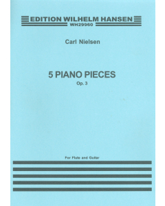 Nielsen, Carl: 5 Piano Pieces, op. 3 - The Fog Is Lifting (arr. for Flute and Guitar)