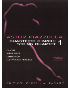 Astor Piazzolla for String Quartet (Volume 1)