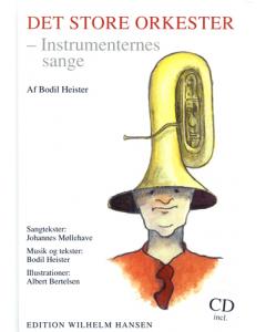 Det Store Orkester - instrumenternes sange (SANGBOG med CD)