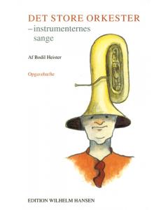 Det Store Orkester - instrumenternes sange (OPGAVEHÆFTE)