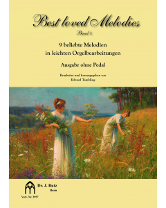 Best loved Melodies - Vol. 4 (Arranged by Christopher Tambling for Organ without Pedals)