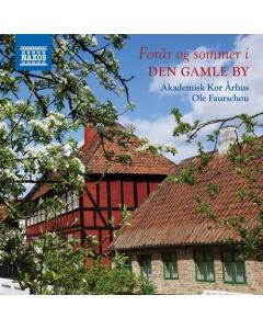 Forår og sommer i Den Gamle By (Akademisk Kor Århus, Ole Faurschou) (CD Cover)