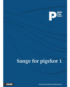 DR Pigekoret: Sange for pigekor 1