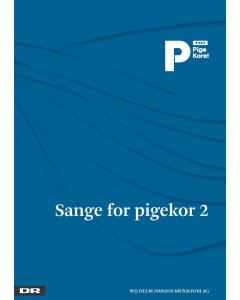 DR Pigekoret: Sange for pigekor 2