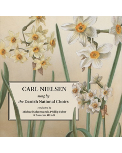 Carl Nielsen sunget af DRs kor / Carl Nielsen sung by the Danish National Choirs CD Cover