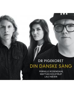 Din Danske Sang DR PigeKoret CD