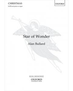 Bullard, Alan: Star of Wonder (SATB, Piano/Organ)