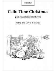 Cello Time Christmas (Piano Accompaniment Book)