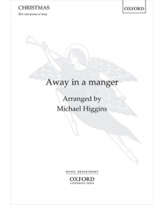 Away in a manger - arr. Michael Higgins (SSA, Piano (or Harp))